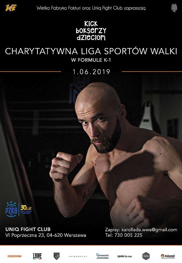 Charytatywna Ligi Sportów Walki w formule K-1 Uniq Fight Club Warszawa
